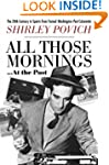 All Those Mornings . . . At the Post:...