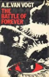 Battle of Forever (0283978368) by Vogt, A.E.Van