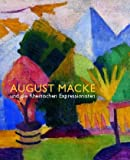 August Macke und die Rheinischen Expressionisten. (3777495409) by Moeller, Magdalena M.