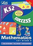 Key Stage 2 Maths Success Guide (Success Guides) Paul Broadbent