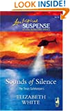 Sounds of Silence (The Texas Gatekeepers, Book 2) (Steeple Hill Love Inspired Suspense #11)