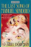 img - for The Last Song of Manuel Sendero (King Penguin) book / textbook / text book