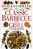 Classic Barbecue & Grill Cookbook (0751302635) by Spieler, Marlena