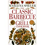 The Classic Barbecue and Grill Cookbookby Marlena Spieler