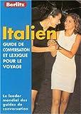 echange, troc Guide Berlitz - Guide de conservation et lexique pour le voyage : Italien