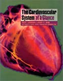 img - for The Cardiovascular System At A Glance book / textbook / text book