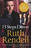 13 Steps Down. Ruth Rendell