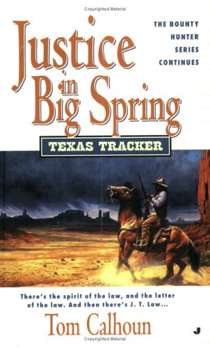 Texas Tracker #5: Justice in Big Spring, Tom Calhoun