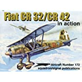 Fiat CR 32/CR 42 in action - Aircraft No. 172 ~ George Punka