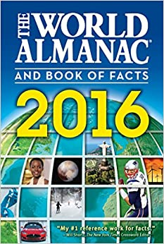 The World Almanac and Book of Facts 2016: Sarah Janssen: 9781600572012