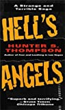 Hell's Angels (0345331486) by Hunter S. Thompson