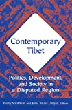 img - for Contemporary Tibet: Politics, Development, and Society in a Disputed Region book / textbook / text book