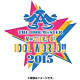 """THE IDOLM@STER M@STERS OF IDOL WORLD!! 2015 Live Blu-ray""""PERFECT BOX""""【完全生産限定】