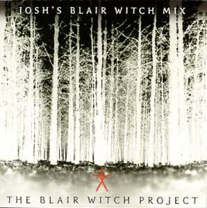 The Blair Witch Project: Josh's Blair Witch Mix [Enhanced CD]