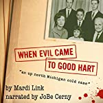 When Evil Came to Good Hart | Mardi Link