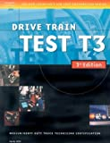 img - for ASE Medium/Heavy Duty Truck Test Prep Manuals, 3E T3: Drive Train (Delmar Learning's Ase Test Prep Series) book / textbook / text book