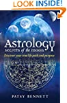 Astrology Secrets of the Moon: Discov...