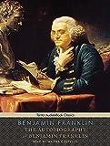 The Autobiography of Benjamin Franklin, with eBook (Tantor Unabridged Classics)
