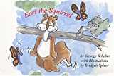 Earl the Squirrel (The Adventures of Earl the Squirrel)