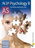 AQA Psychology B AS: Student's Book (Aqa As Level) by Billingham, Mark, Teahan, Regina, Ladbrook, Sarah, Standring New Edition (2008) Mark, Teahan, Regina, Ladbrook, Sarah, Standring Billingham