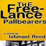 The Free-Lance Pallbearers | Ishmael Reed