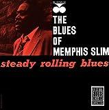 echange, troc Slim Memphis - Steady Rollin' Blues