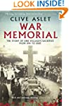 War Memorial: The Story of One Villag...