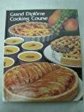 grand diplome cooking course volume 21