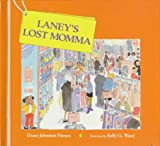 img - for Laney's Lost Momma book / textbook / text book