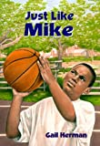 Just Like Mike (0385325428) by Herman, Gail