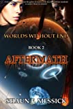 img - for Worlds Without End: Aftermath (Book 2) (Volume 2) book / textbook / text book