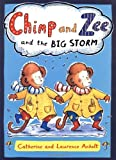 Chimp and Zee and the Big Storm (0803727003) by Laurence Anholt