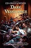 Dark Vengeance: A Novel of Niflheim (0765317664) by Greenwood, Ed