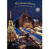 """Weihnachten in Deutschland - Entstehung der ...von """"Elmar Gunsch"""""""
