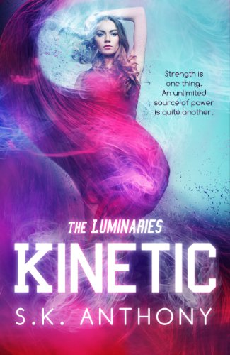 Kinetic (The Luminaries) by S.K. Anthony
