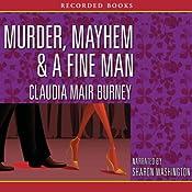 Murder, Mayhem & a Fine Man | [Claudia Muir Burney]