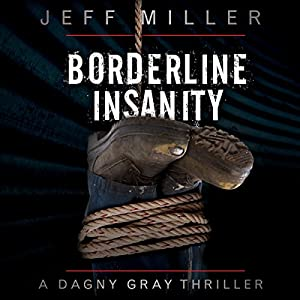 Borderline Insanity Audiobook
