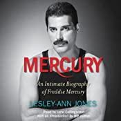 Mercury: An Intimate Biography of Freddie Mercury | [Lesley-Ann Jones]