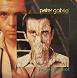 No Self Control - Peter Gabriel 7