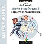 Il diamante grande come il Ritz | Francis Scott Fitzgerald