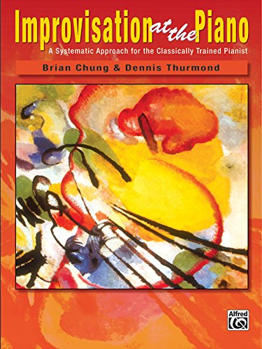 Improvisation At The Piano ( A Systematic Approach For...
