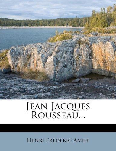 Jean Jacques Rousseau...