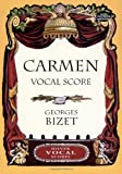 img - for Carmen Vocal Score (Dover Vocal Scores) book / textbook / text book