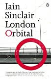 London Orbital: A Walk Around the M25 (0141014741) by Sinclair, Iain