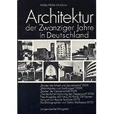 Architektur der Zwanziger Jahre in Deutschland. Neu-Ausg. 1975 der vier Blauen Bücher...