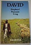 'DAVID: SHEPHERD, PSALMIST, KING (LAKELAND)' (0551000678) by F B MEYER