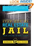 Stay Out of Real Estate Jail: Your Li...
