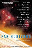 Far Horizons: All New Tales from the Greatest Worlds of Science Fiction (0060817127) by Silverberg, Robert