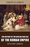 Image of The History of the Decline and Fall of the Roman Empire