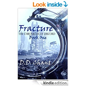 Fracture (The Chronicles Of Discord Book 1)